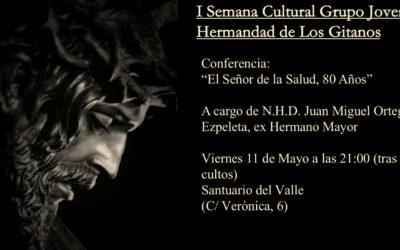 I Semana Cultural Grupo Joven Hermandad de Los Gitanos