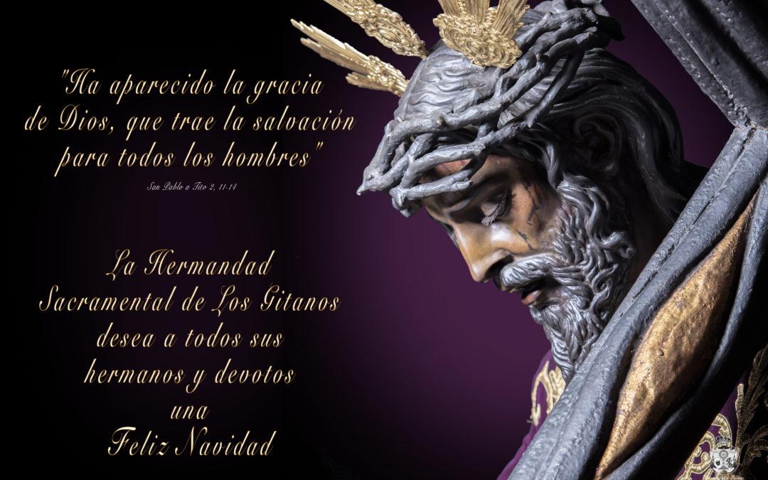 La Hermandad Sacramental de Los Gitanos os desea una Feliz Navidad