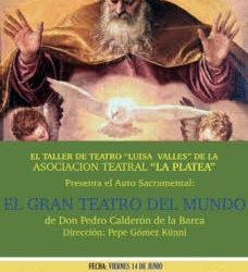 14 de junio. El Gran Teatro del Mundo.